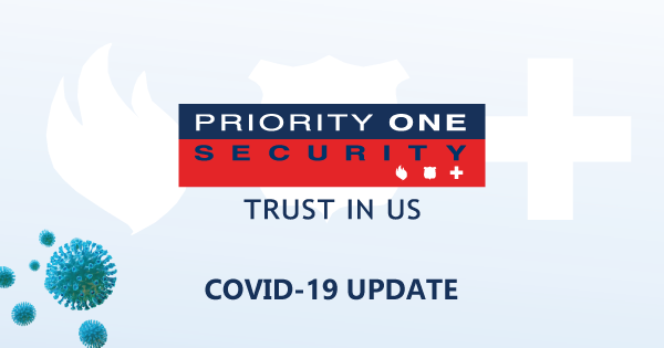 Priority One Security COVID-19 Update